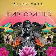 Bulby York, Heartcrafted (LP)