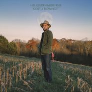 Hiss Golden Messenger, Quietly Blowing It (CD)