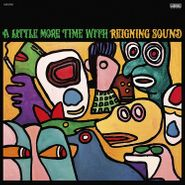 Reigning Sound, A Little More Time With Reigning Sound (CD)