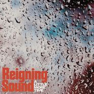 "Reigning Sound, A Little More Time / Lonely Ghost (7"")"