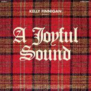 Kelly Finnigan, A Joyful Sound (CD)
