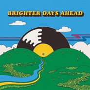 Various Artists, Brighter Days Ahead (LP)