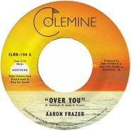 """Aaron Frazer, Over You / Have Mercy [Orange Vinyl] (7"""")"""