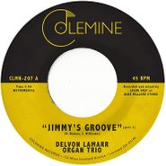 "Delvon Lamarr Organ Trio, Jimmy's Groove (7"")"