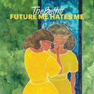 The Beths, Future Me Hates Me [Green Vinyl] (LP)
