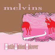 Melvins, Hostile Ambient Takeover [Baby Pink Vinyl] (LP)