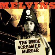Melvins, The Bride Screamed Murder [Red Vinyl] (LP)
