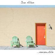 Jon Allen, ...meanwhile (CD)