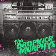 Dropkick Murphys, Turn Up That Dial [Coke Bottle Green Vinyl] (LP)
