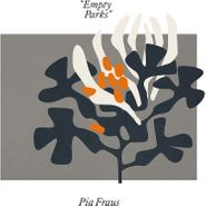 Pia Fraus, Empty Parks (CD)