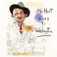 Mississippi John Hurt, Mr. Hurt Goes To Washington (CD)