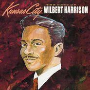 Wilbert Harrison, Kansas City: The Best Of Wilbert Harrison (CD)