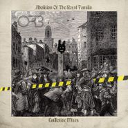The Orb, The Abolition of the Royal Familia - Guillotine Remixes [Blue Vinyl] (LP)