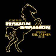 Del Casher, Italian Stallion [OST] [Record Store Day] (LP)