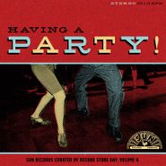 Various Artists, Having A Party! Sun Records Curated By Record Store Day Vol. 8 [Record Store Day] (LP)