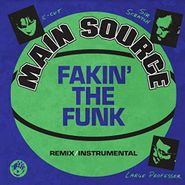 "Main Source, Fakin' The Funk (Remix) / Fakin' The Funk (Instrumental) (7"")"