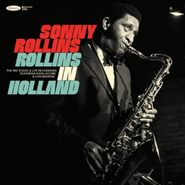 Sonny Rollins, Rollins In Holland: The 1967 Studio & Live Recordings (CD)
