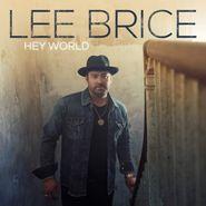 Lee Brice, Hey World (CD)