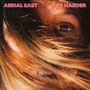 Aerial East, Try Harder [Gold Vinyl] (LP)