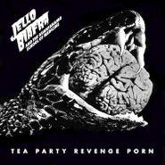 Jello Biafra And The Guantanamo School Of Medicine, Tea Party Revenge Porn (CD)