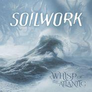 Soilwork, A Whisp Of The Atlantic [Clear Vinyl] (LP)