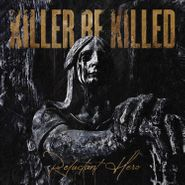 Killer Be Killed, Reluctant Hero [Silver & Black Swirl Vinyl] (LP)