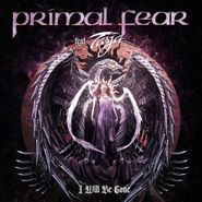 Primal Fear, I Will Be Gone EP [Pink Vinyl] (LP)