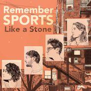 Remember Sports, Like A Stone (CD)