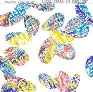 Pauline Anna Strom, Angel Tears In Sunlight (CD)