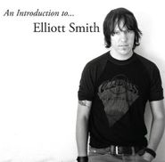 Elliott Smith, An Introduction To Elliott Smith (LP)