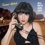 Tamar Aphek, All Bets Are Off (CD)