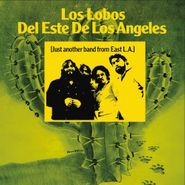 Los Lobos, Just Another Band From East LA (LP)