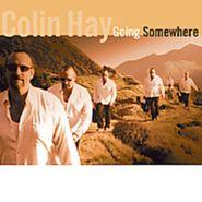 Colin Hay, Going Somewhere [White Vinyl] (LP)