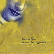 Guided By Voices, Surrender Your Poppy Field (LP)