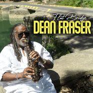 Dean Fraser, Flat Bridge (CD)