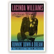 Lucinda Williams, Runnin' Down A Dream: A Tribute To Tom Petty (LP)