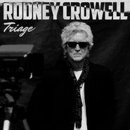 Rodney Crowell, Triage (CD)