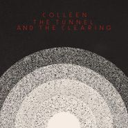 Colleen, The Tunnel And The Clearing (CD)