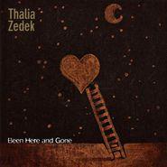 Thalia Zedek, Been Here And Gone (LP)