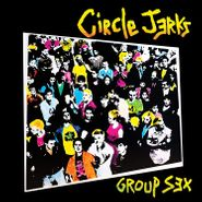 Circle Jerks, Group Sex [40th Anniversary Edition] (LP)