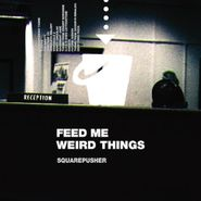 Squarepusher, Feed Me Weird Things [25th Anniversary Clear Vinyl] (LP)