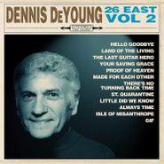 Dennis DeYoung, 26 East, Vol. 2 (CD)
