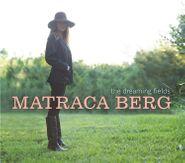 Matraca Berg, The Dreaming Fields (LP)