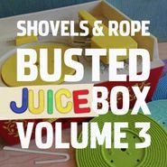 Shovels & Rope, Busted Jukebox Vol. 3 (CD)