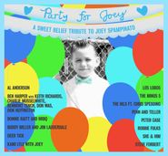 Various Artists, Party For Joey: A Sweet Relief Tribute To Joey Spampinato (CD)