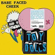 Toy Dolls, Bare Faced Cheek (LP)