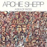 Archie Shepp, A Sea Of Faces (LP)