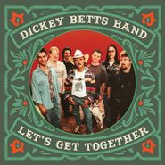 The Dickey Betts Band, Let's Get Together [Orange Vinyl] (LP)