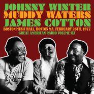 Johnny Winter, Great American Radio Vol. 6: Boston Music Hall, Boston MA, February 26th, 1977 (CD)