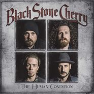 Black Stone Cherry, The Human Condition [Deluxe Edition] (CD)